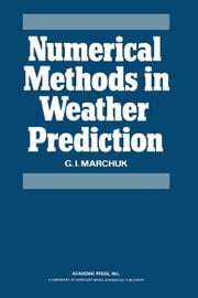 Numerical Methods in Weather Prediction ebook by Marchuk, G