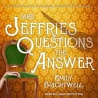 Mrs. Jeffries Questions the Answer audiobook by Emily Brightwell, Lindy Nettleton