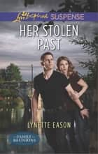 Her Stolen Past ebook by Lynette Eason