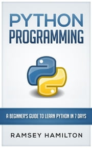 PYTHON PROGRAMMING ebook by Ramsey Hamilton