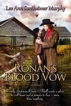 Ronan's Blood Vow ebook by Lee Ann Sontheimer Murphy