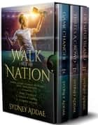 A Walk in the Nation ebook by Sydney Addae