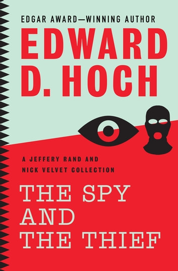 The Spy And The Thief Ebook By Edward D Hoch 9781480456518
