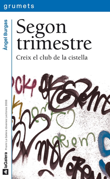 Segon trimestre ebook by Àngel Burgas