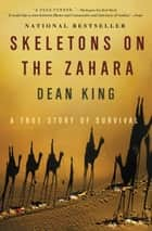 Skeletons on the Zahara ebook by Dean King