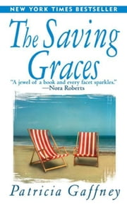 The Saving Graces - A Novel ebook by Patricia Gaffney