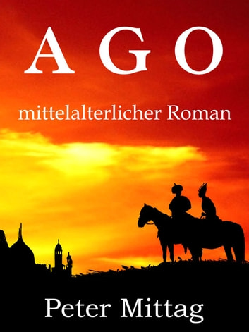 Ago ebook by Peter Mittag