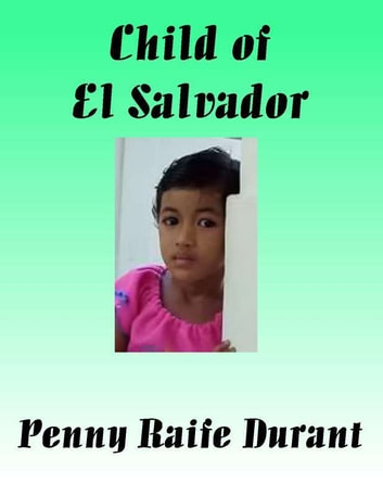Child of El Salvador ebook by Penny Raife Durant
