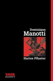 Hartes Pflaster ebook by Dominique Manotti,Ana Rhukiz