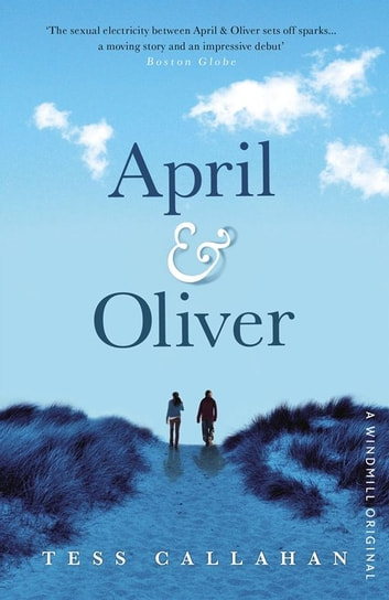 April & Oliver ebook by Tess Callahan