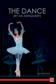 The Dance (by An Antiquary) ebook by Anonymous