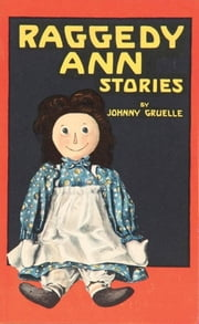 Raggedy Ann Stories ebook by Johnny Gruelle