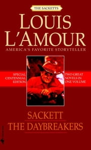 The Daybreakers and Sackett (2-Book Bundle) ebook by Louis L'Amour