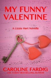 My Funny Valentine ebook by Caroline Fardig