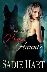 What the Heart Haunts ebook by Sadie Hart