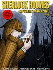 Sherlock Holmes Mystery Magazine #20 - Special Super-Size Issue! ebook by Marvin Kaye,Arthur Conan Doyle,Carla Coupe,Jack Grochot