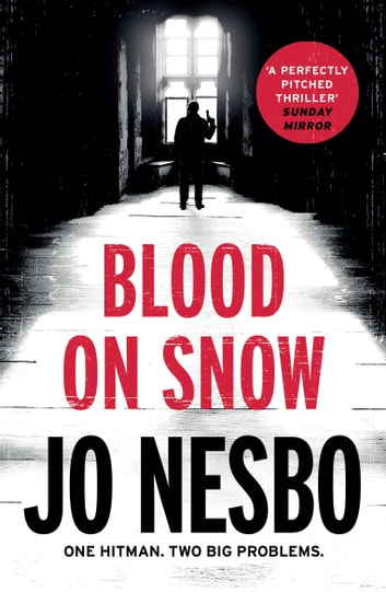 Blood on Snow eBook by Jo Nesbo