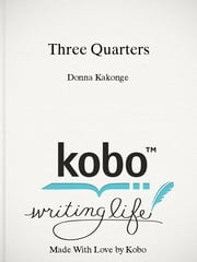 Three Quarters ebook by Donna Kakonge