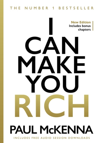 I Can Make You Rich eBook by Paul McKenna