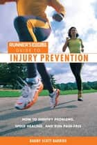 Runner's World's Guide to Injury Prevention ebook by Dagny Scott Barrios