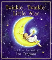 Twinkle, Twinkle, Little Star ebook by Iza Trapani,Iza Trapani