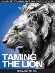 Taming The Lion ebook by Richard Farleigh