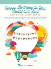 Happy Birthday to You, Heart and Soul, & Other Great Songs - Easy Piano Songbook ebook by Hal Leonard Corp.