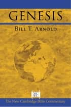 Genesis ebook by Bill T. Arnold
