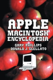Apple Macintosh Encyclopedia ebook by Gary Phillips