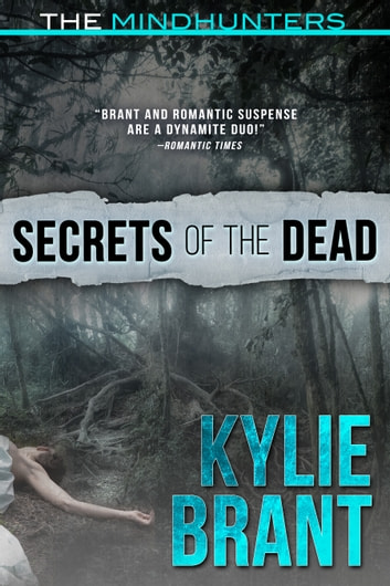 Secrets of the Dead ebook by Kylie Brant