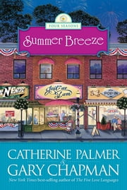 Summer Breeze ebook by Catherine Palmer,Gary Chapman