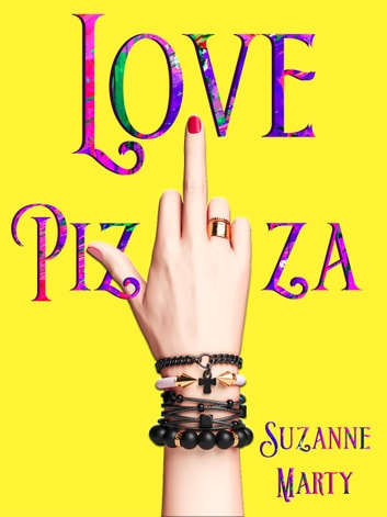Love Pizza eBook by Suzanne Marty