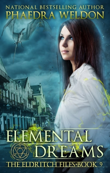 Elemental Dreams ebook by Phaedra Weldon