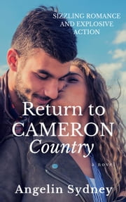 Return to Cameron Country - The Cameron Series, #1 ebook by Angelin Sydney