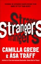 Strangers - An Exclusive Short Story ebook by Camilla Grebe, Asa Traff