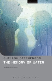 The Memory Of Water ebook by Shelagh Stephenson,Steve Lewis,Steve Lewis
