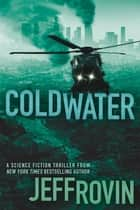 Coldwater ebook by Jeff Rovin