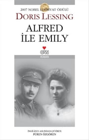 Alfred İle Emily ebook by Doris Lessing