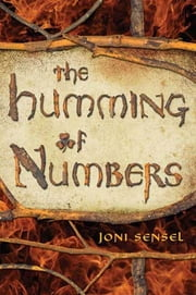 The Humming of Numbers ebook by Joni Sensel