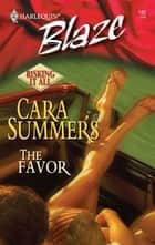 The Favor ebook by Cara Summers