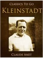 Kleinstadt eBook by Claude Anet