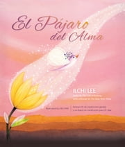 El Pa¡jaro del Alma ebook by Ilchi Lee,Jisu Han