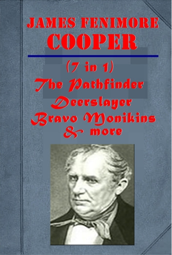 The Complete Works of James Fenimore Cooper, Vol 2 ebook by James Fenimore Cooper