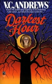 Darkest Hour ebook by V.C. Andrews