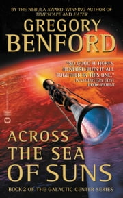 Across the Sea of Suns ebook by Gregory Benford