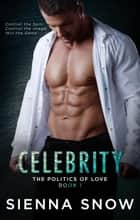 Celebrity ebook by Sienna Snow