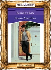 Scanlin's Law (Mills & Boon Vintage 90s Modern) ebook by Susan Amarillas