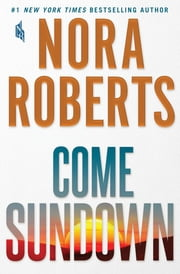 Come Sundown ebook by Kobo.Web.Store.Products.Fields.ContributorFieldViewModel