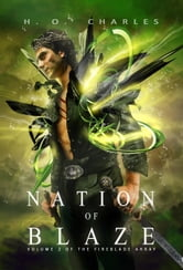 Nation of Blaze (Volume 2 of The Fireblade Array) ebook by H. O. Charles