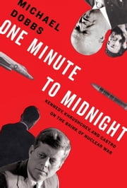 One Minute to Midnight ebook by Kobo.Web.Store.Products.Fields.ContributorFieldViewModel